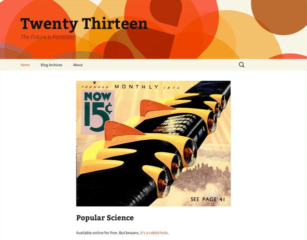 A screenshot of the default theme from WordPress 3.6, Twenty Thirteen, is shown.